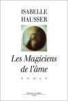 """Couverture du livre : """"Les magiciens de l'âme"""""""