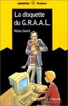 """Couverture du livre : """"La disquette du G.R.A.A.L."""""""