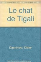 """Couverture du livre : """"Le chat de Tigali"""""""