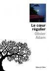 """Couverture du livre : """"Le coeur régulier"""""""