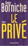 """Couverture du livre : """"Le privé"""""""
