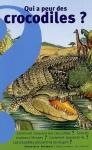 """Couverture du livre : """"Qui a peur des crocodiles ?"""""""