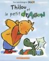 """Couverture du livre : """"Thilou et le petit dragon"""""""