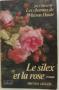 """Couverture du livre : """"Le silex et la rose"""""""