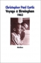 """Couverture du livre : """"Voyage à Birmingham, 1963"""""""