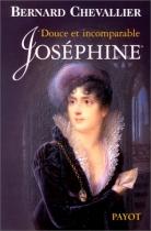 """Couverture du livre : """"Douce et incomparable Joséphine"""""""