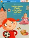 """Couverture du livre : """"Mademoiselle Zazie et la robe de Max"""""""