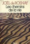 """Couverture du livre : """"Les chemins de la vie"""""""