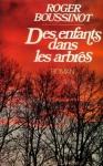 """Couverture du livre : """"Des enfants dans les arbres"""""""