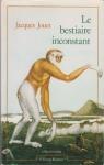 """Couverture du livre : """"Le bestiaire inconstant"""""""