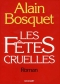 """Couverture du livre : """"Les fêtes cruelles"""""""
