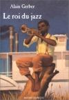 """Couverture du livre : """"Le roi du jazz"""""""
