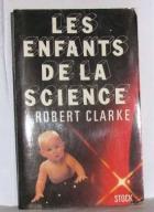 """Couverture du livre : """"Les enfants de la science"""""""