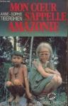 """Couverture du livre : """"Mon coeur s'appelle Amazonie"""""""