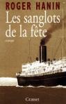 """Couverture du livre : """"Les sanglots de la fête"""""""
