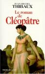 """Couverture du livre : """"Le roman de Cléopâtre"""""""