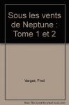 """Couverture du livre : """"Sous les vents de Neptune"""""""