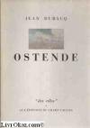 "Couverture du livre : ""Ostende"""