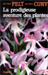 """Couverture du livre : """"La prodigieuse aventure des plantes"""""""