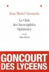 """Couverture du livre : """"Le club des incorrigibles optimistes"""""""