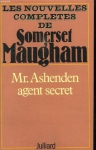 "Couverture du livre : ""Mr. Ashenden agent secret"""
