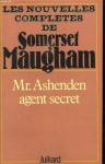 """Couverture du livre : """"Mr. Ashenden agent secret"""""""