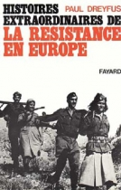 """Couverture du livre : """"Histoires extraordinaires de la Résistance en Europe"""""""