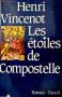 """Couverture du livre : """"Les étoiles de Compostelle"""""""