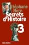 """Couverture du livre : """"Secrets d'Histoire 3"""""""