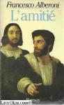 """Couverture du livre : """"L'amitié"""""""
