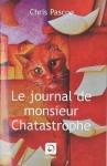 """Couverture du livre : """"Le journal de Monsieur Chatastrophe"""""""