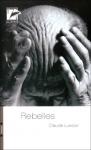 """Couverture du livre : """"Rebelles"""""""