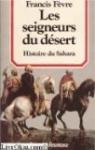 """Couverture du livre : """"Les seigneurs du désert"""""""