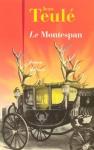 """Couverture du livre : """"Le Montespan"""""""
