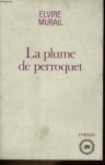 """Couverture du livre : """"La plume de perroquet"""""""