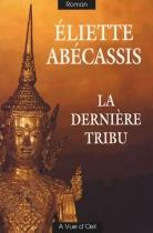 """Couverture du livre : """"La dernière tribu"""""""
