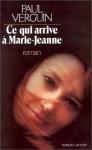 """Couverture du livre : """"Ce qui arrive à Marie-Jeanne"""""""