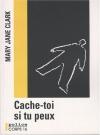 """Couverture du livre : """"Cache-toi si tu peux"""""""