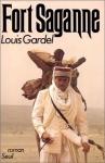 """Couverture du livre : """"Fort Saganne"""""""