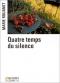 """Couverture du livre : """"Quatre temps du silence"""""""