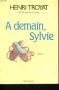 """Couverture du livre : """"A demain, Sylvie"""""""