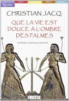 """Couverture du livre : """"Que la vie est douce à l'ombre des palmes"""""""