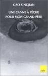 """Couverture du livre : """"Une canne à pêche pour mon grand-père"""""""
