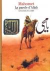 """Couverture du livre : """"Mahomet, la parole d'Allah"""""""