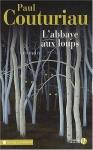 """Couverture du livre : """"L'abbaye aux loups"""""""