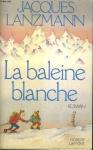 """Couverture du livre : """"La baleine blanche"""""""