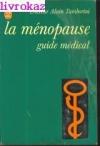 """Couverture du livre : """"La ménopause"""""""