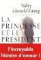 """Couverture du livre : """"La princesse et le président"""""""