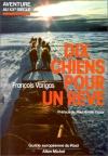 """Couverture du livre : """"Dix chiens pour un rêve"""""""