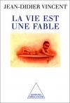 """Couverture du livre : """"La vie est une fable"""""""